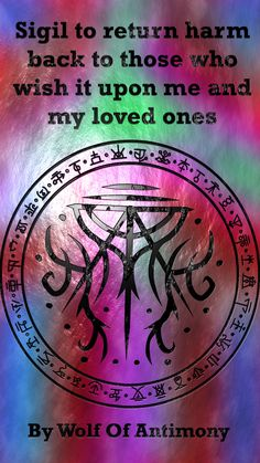 Wolf Of Antimony Occultism - Sigil to return harm back to those who wish it upon me and my loved ones You are in the right place - Wiccan Symbols, Magic Symbols, Symbols And Meanings, Ancient Symbols, Magick Spells, Witchcraft, Astral Projection, Protection Sigils, Eclectic Witch