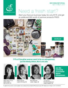 NEED A FRESH START? Start Your Own Epicure Business for $175 AND receive an EXTRA $50 worth of Summer Products FREE! Available only until May 31, 2013! Who wants to join me in earning ballots for a BRAND NEW CAR?! I'm growing my team all across Canada! Are you interested or know anyone who'd be interested in joining Epicure? Now's the perfect time! EXTRA product added to your kit, eligibility to win a NEW car! Please contact me today for details via email: sllasure@msn.com