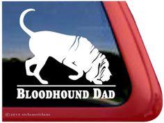 Bloodhound Dad Decal http://www.nickerstickers.com/Bloodhound_Vinyl_Decal_p/dc757dad.htm