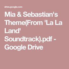 Mia & Sebastian's Theme(From 'La La Land' Soundtrack).pdf - Google Drive