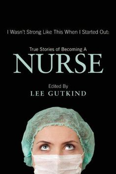 """This book is absolutely amazing I recommend it to nursing students and any nurse just starting out. """"I Wasn't Strong Like This When I Started Out: True Stories of Becoming a Nurse"""" Nursing Books, Nursing Tips, Nursing Programs, Lpn Programs, Books To Read, Good Books, My Books, Story Books, Becoming A Nurse"""