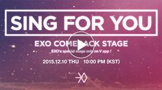 """Tonight at midnight (KST), the MV teaser of EXO's winter special album's new song """"Sing For You"""" will be released!  Also, all tracks of EXO's new album will be released on Dec.10th at 00:00AM(KST)! And if the followers of EXO Channel more than a million until Dec.10th, EXO will give special live broadcast through V app!!  *go to EXO Channel http://m.vlive.tv/channels/F94BD"""