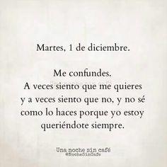 1 de Diciembre. #Frases #DeDesamor