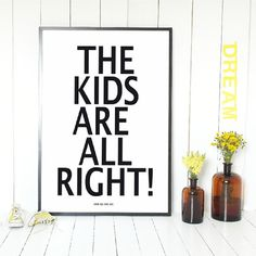 The Kids Are Alright And So Are We Poster by Lullabuy - The Modern Kids Store, the perfect gift for Explore more unique gifts in our curated marketplace. White Crib Bedding, Modern Baby Bedding, Kids Prints, Wall Art Prints, Poster Prints, Baby Frame, Kids Poster, Modern Kids, Kids Store