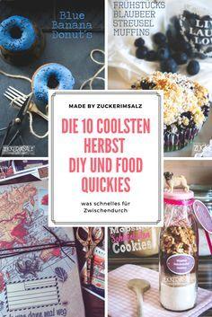 Die 10 coolsten Herbst DIY und Food Quickies - schnell und einfach gemacht für Zwischendurch