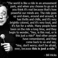 Bill Hicks Quotes Thank You Bill Hicks  Words  Pinterest  Wisdom Truths And Thoughts