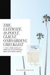 The Ultimate 10-Point Client Onboarding Checklist