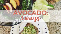 3 Ways to Eat an Avocado | Sandwich, Salad, Smoothie