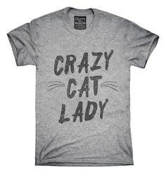 Crazy Cat Lady T-shirts, Hoodies,