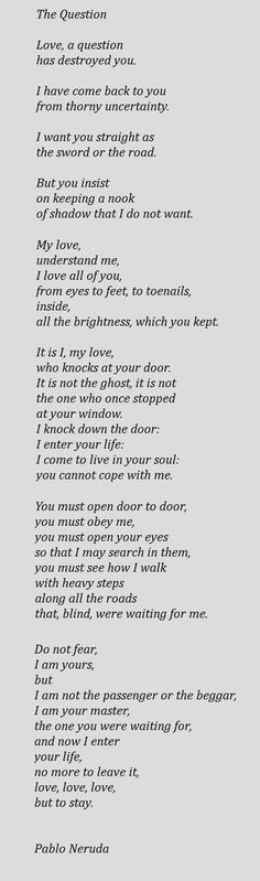 The Question - Pablo Neruda