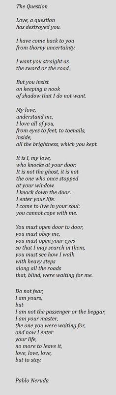 The Question - Pablo Neruda