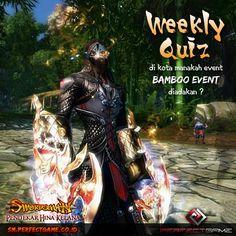 Hai Swordsmania,  kembali lagi di Weekly Quiz yang berhadiah Voucher Digicash 20.000 untuk 5 orang pemenang!  Pertanyaan: di Kota manakah Bamboo Event diadakan?   Jawab pertanyaan ini dengan cara SHARE wallpost ini dan dapatkan voucher digicash