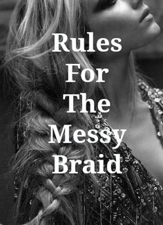 5 rules of messy braids that actually last