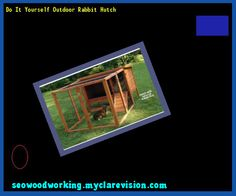Do It Yourself Outdoor Rabbit Hutch 221633 - Woodworking Plans and Projects!