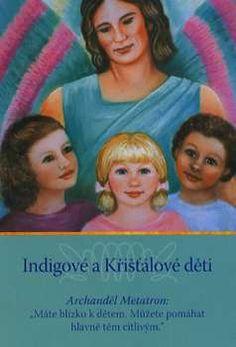 Indigové a Křišťálové děti