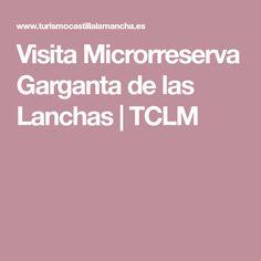Visita Microrreserva Garganta de las Lanchas   TCLM