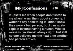 Royyy oui!!! So true! If I warn you, it's because I KNOW WHAT I'M TALKING ABOUT! Sheesh!! #INFJ Confession