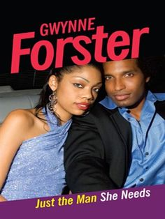 Just the Man She Needs by Gwynne Forster.  eBook.  LVCCLD