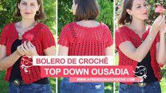 Bolero de Crochê Top Down Ousadia - Aprendendo Crochê