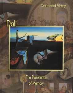 In Library: Dali: The Persistence of Memory (One Hundred Paintings series) by Federico Zeri : 759.6 DAL