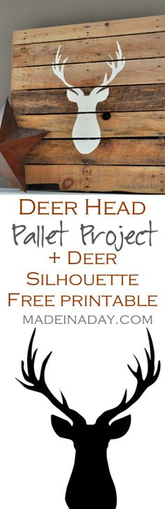 Deer Head Pallet FREE Printable Deer Silhouette, Learn to make a Deer Silhouette Pallet and get your own free printable deer… Pallet Crafts, Pallet Art, Diy Pallet Projects, Vinyl Crafts, Vinyl Projects, Pallet Chair, Wooden Projects, Deer Silhouette, Silhouette Machine