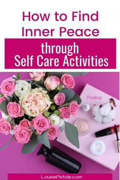 How to Find Inner Peace through Self-Care Activities. You're sure to find some nuggets to help and transform your life.