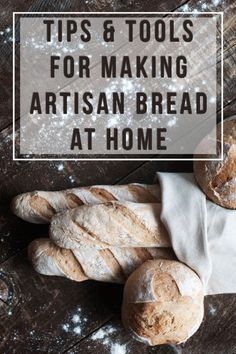 Tips & Tools for Making Artisan Bread at Home in just 5 minutes a day!