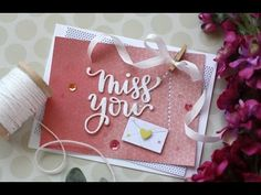 Miss You by Laura Bassen I want to make this into a valentine card