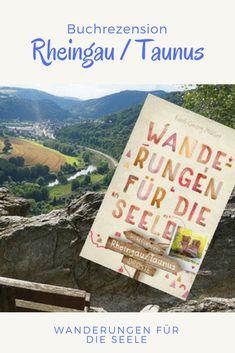 Wanderführer über meine Heimatregion interessieren mich immer. Vor mir liegt ein solcher: der Wanderführer Rheingau / Taunus aus der Reihe Wanderungen für die Seele.