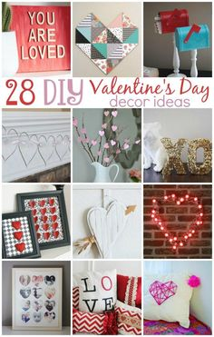 Love is in the air! Valentine's Day is the next big holiday and it  is time to start thinking about how you're going to decorate! These 28 Lovely  DIY Valentines Day Decor Ideas will give you plenty of inspiration.  #valentines  #valentinesday #valentinesdaycrafts #valentinesdayprojects  #valentinesdaygiftideas #valentinesdaygifts #valentinesdaydiy #diyvalentinesday  #diyvalentinescrafts #diyvalentinesdecor #diyvalentinesdaydecor #valentinesdaygifts