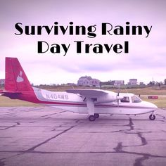 How to Survive Rainy Day Travels
