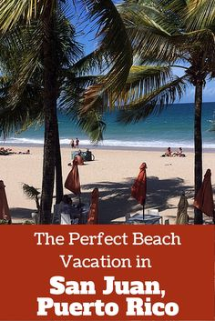 The perfect place to stay for a relaxing beach vacation in San Juan Puerto Rico. Relax on the sand at a hotel with beachfront service without splurging. Where to stay in Puerto Rico.