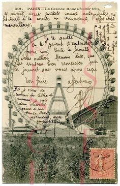 French, 1907?  Couldn't find a copy that hadn't been watermarked by the Etsy reseller, but the writing on this was too good to pass up, with how it was fitted inside the Ferris wheel, then the P.S. added in, and then an arrow drawn and the end of the P.S. written in sidewise.