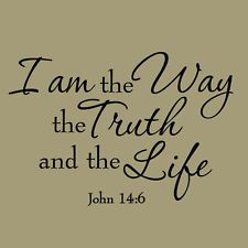 Christian Wall Stickers Quotes | ... Way the Truth and the Life Bible Wall Quote John 14:6 Christian Decor