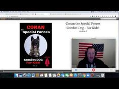 This is The True Story of Conan The Special Forces Dog! --that was in the raid to get the NUMBER ONE most wanted terrorist in the world Baghdadi! Military Working Dogs, Delta Force, Dogs And Kids, Working With Children, Special Forces, Conan, True Stories, Make It Yourself, Books