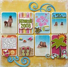 using embellishments in a grid to reinforce the theme. (Hawaii!!)
