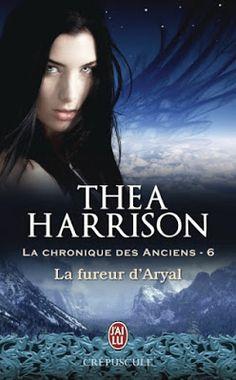 Les Reines de la Nuit: La chronique des Anciens T6, La fureur d'Aryal de ...