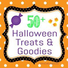 Mom's Crafty Space: 50+ Halloween Treats & Goodies http://www.momscraftyspace.com/2012/09/50-halloween-treats-goodies.html