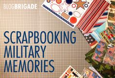 Scrapbooking Military Memories: Don't let the idea of scrapbooking scare you. It's not just for grannies, I promise. It's a really fun hobby and a great way to document deployments, moves, promotions, homecomings, balls and all the special events of military life!