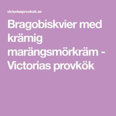 Bragobiskvier med krämig marängsmörkräm - Victorias provkök