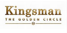 First Kingsman: The Golden Circle Poster Teases a Return!