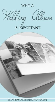 Why a wedding album is important
