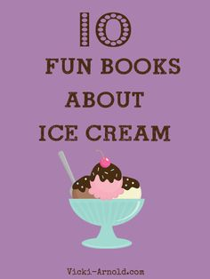 10 fun books about ice cream. Repinned by SOS Inc. Resources pinterest.com/sostherapy/.