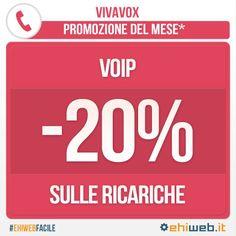 Promozione del mese: il #VoIP. Fino al 31 gennaio 2014, risparmia il 20% su tutte le ricariche!#EhiwebFacile
