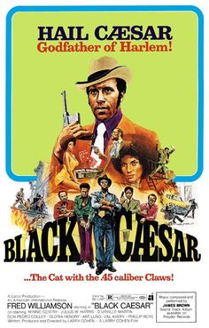 A great poster from the classic 1973 blaxploitation movie - Black Caesar! Inspired by the old-school gangster movie Little Caesar starring Edward G Robinson. Ships fast. 11x17 inches. Need Poster Moun