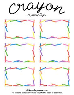 Free printable crayon name tags. The template can also be used for creating…