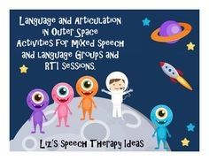 Language and Articulation Activities in Outer Space! Speech Therapy Themes, Preschool Speech Therapy, Articulation Therapy, Articulation Activities, Speech Therapy Activities, Speech Language Pathology, Language Activities, Speech And Language, Outer Space Activities