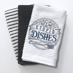 Hey, I found this really awesome Etsy listing at https://www.etsy.com/listing/292461051/stupid-dishes-funny-kitchen-towels-funny