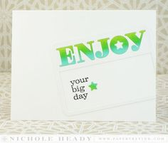 Enjoy Your Big Day Card by Nichole Heady for Papertrey Ink (May 2014)