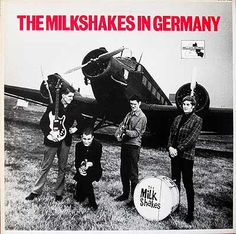"""The Milkshakes """"in Germany"""" 1983 (Wall City Records / Berlin, Germany) Billy Childish, Power Pop, Walled City, Berlin, Musicals, Germany, Darth Vader, Milkshakes, Movie Posters"""